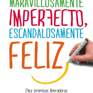 imperfecto y feliz
